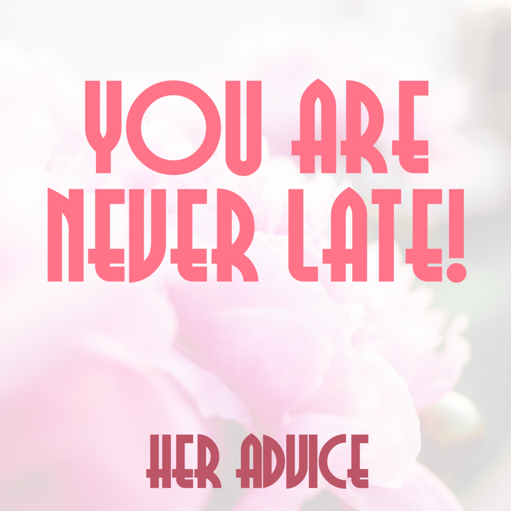 Every week I ask my guests to recall the best piece of advice a woman has ever given them.