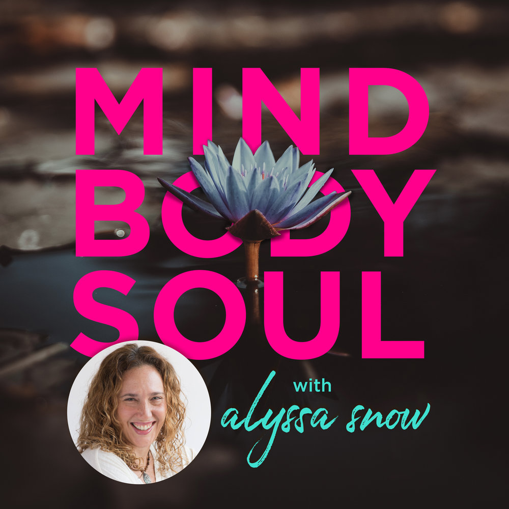 Welcome to Mind Body Soul Radio with Alyssa Snow - Thousands of years ago, monks and yogis would seek out enlightenment in caves and in the forests.In our times, we don't have the opportunity to seek enlightenment in caves.  We are tasked to awaken in our daily lives.We are monks without monasteries.We are modern yogis and most of our yoga is done off the mat. That is, if we are paying attention.Alyssa dives into the awakening that comes about in our daily life experiences after our yoga and meditation practice.  And it's not all pretty poses on Instagram.Awakening and healing are pretty words; but there not all butterflies and unicorns. We're getting real and we're getting gritty.  Because ya know, the lotus grows in mud.So let's talk about that mud.*Intro composed and produced by Mathis Picard.