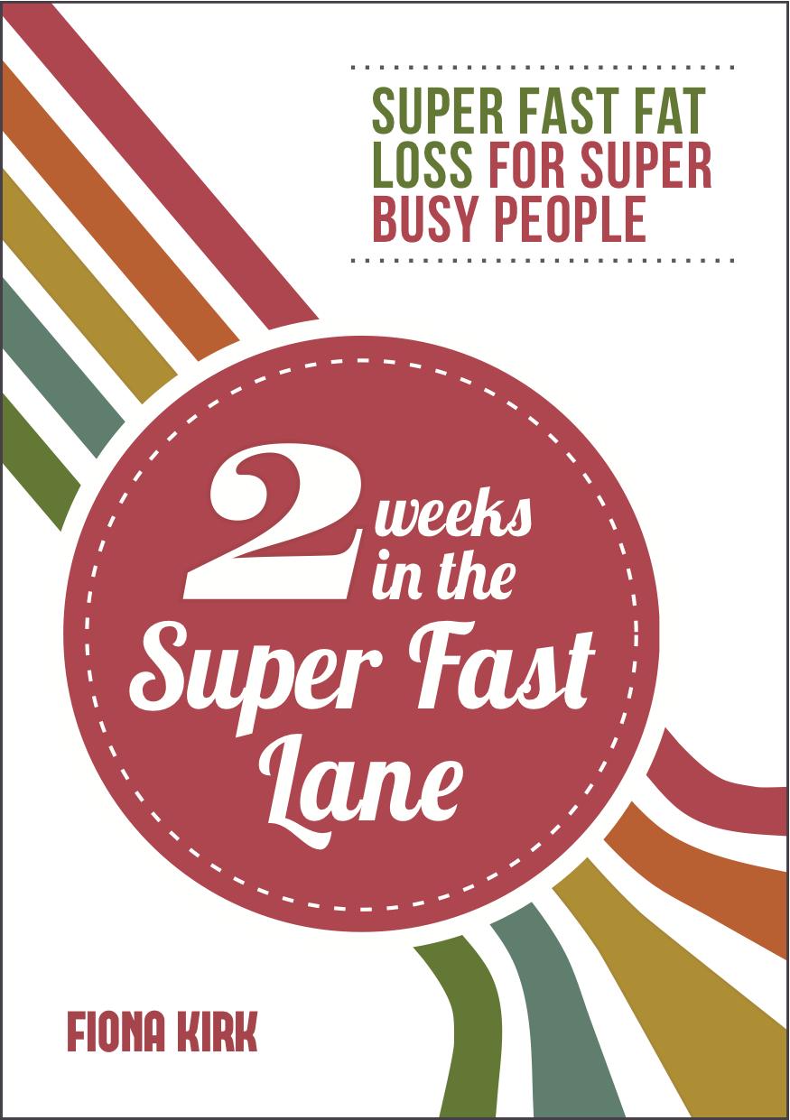 fiona kirk diets 2 weeks in the super fast lane.jpg