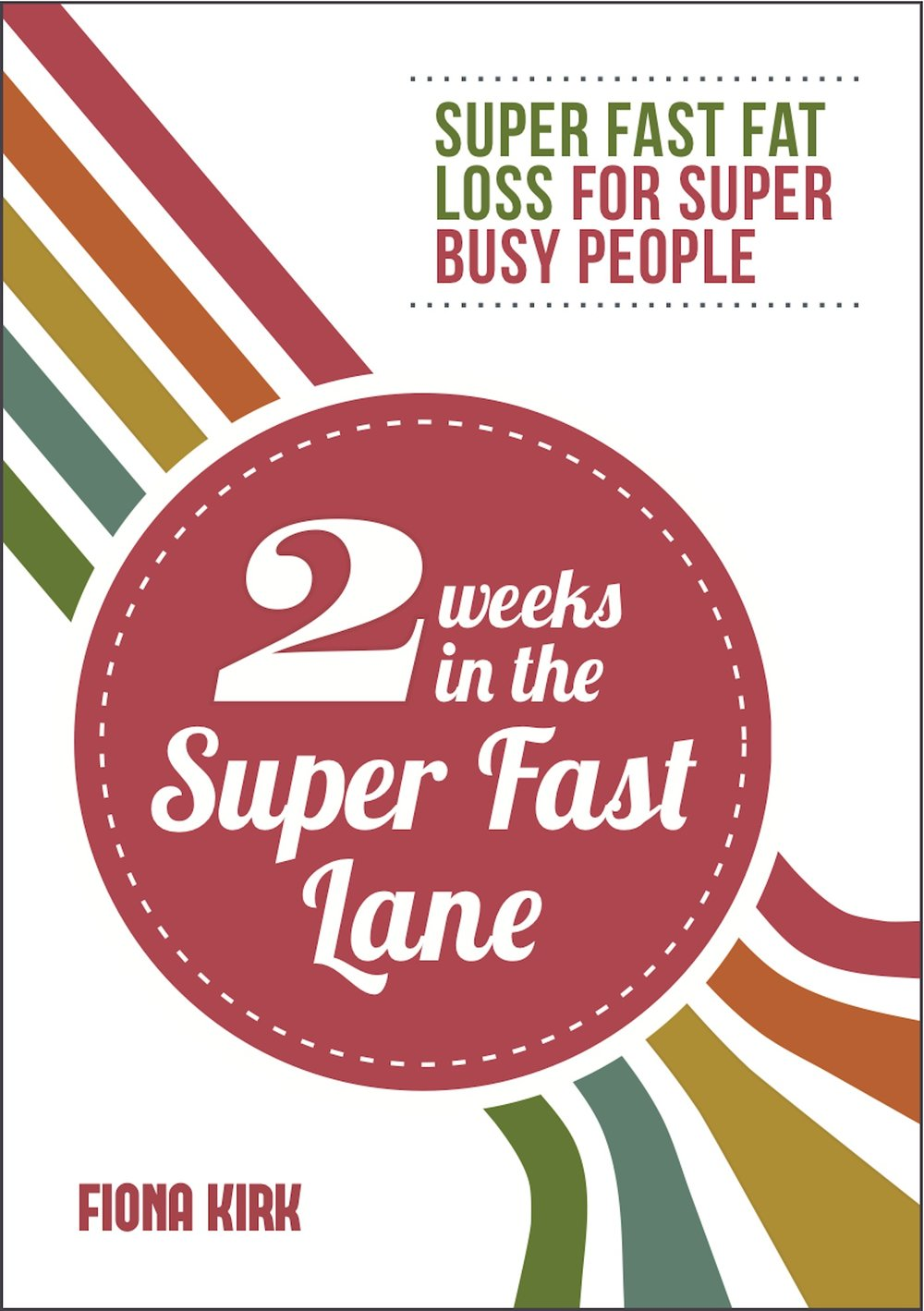 2 weeks in the super fast lane