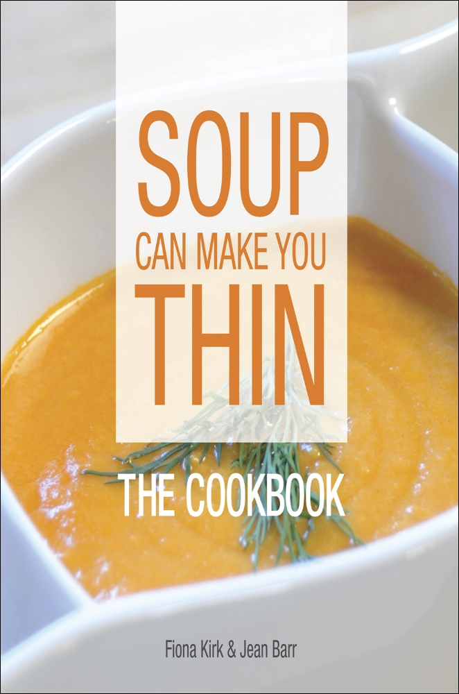 soup can make you thin: the cookbook