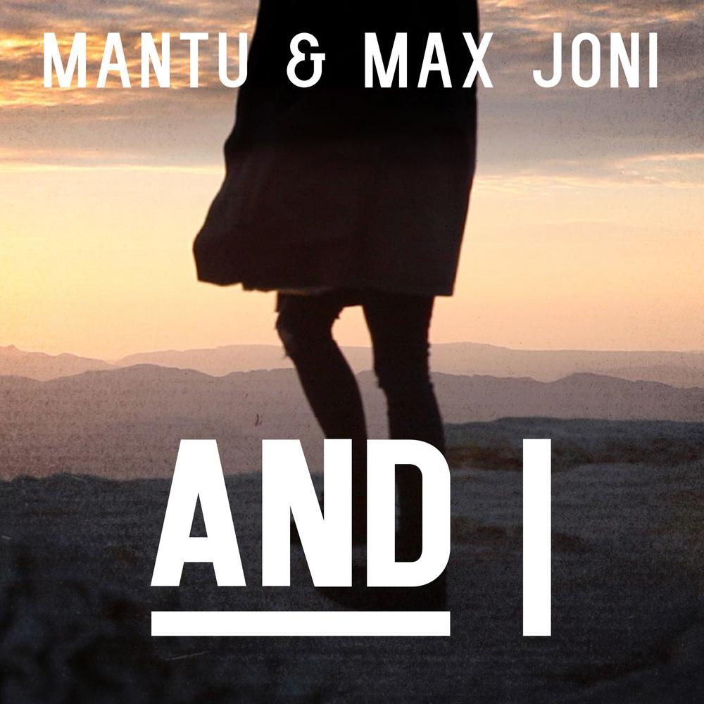 02_COVER_MANTU+MAX JONI_AND I.jpg