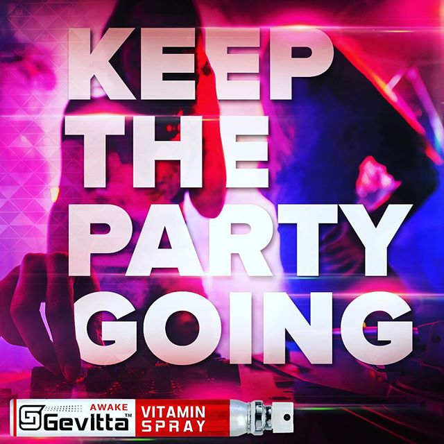 Keep the party 🎉 going with Gevitta awake 👊🏻