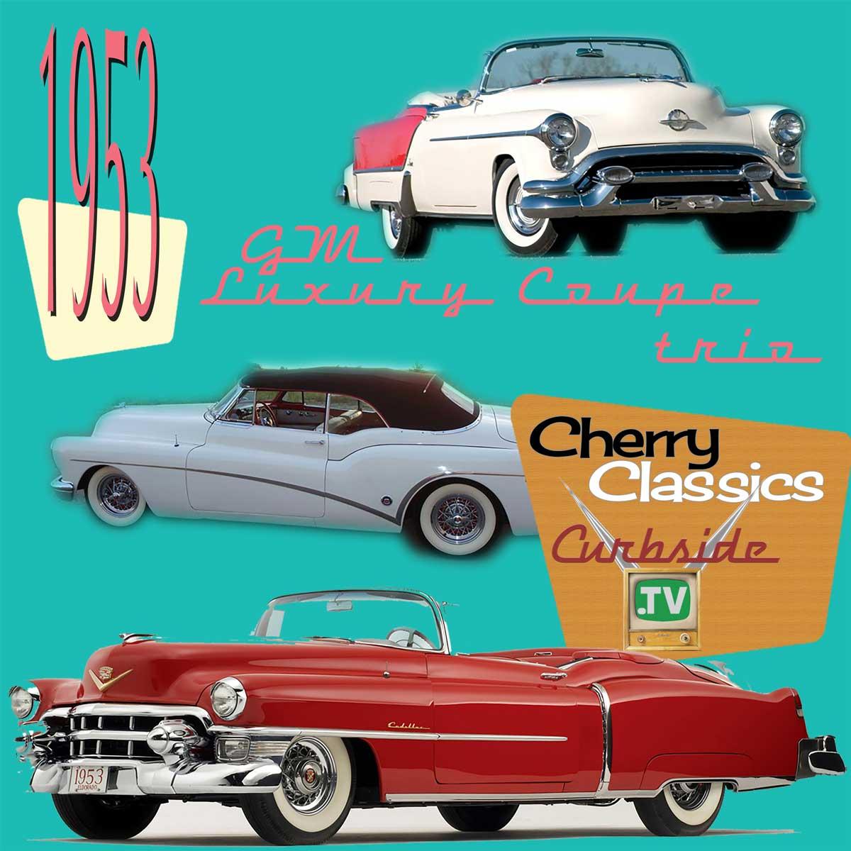 1953 Buick Skylark, Oldsmobile Fiesta, and Cadillac Eldorado — Curbside Car  Show Calendar