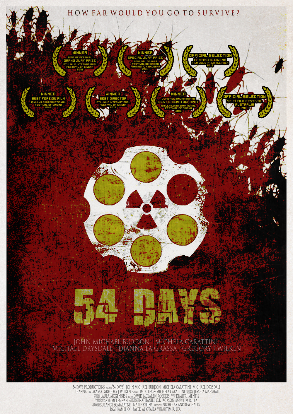54 Days   - 84 mins -   Psychological Thriller, Australia   Directed by Tim R. Lea  REGIONAL PREMIERE  Synopsis:   A well-to-do Sydney party disintegrates into chaos and panic when a bomb goes off forcing 5 friends into a 1960's nuclear shelter. As food and water runs out they are forced to make an impossible decision - either one dies or they all die.    Facebook     Twitter