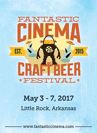 Fantastic Cinema & Craft Beer Festival 2017