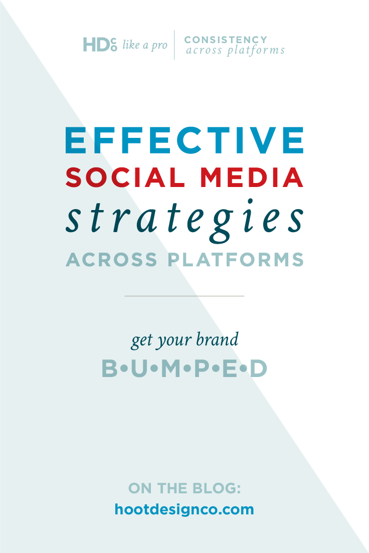 Maintaining consistency across social media platforms means you're delivering a consistent...   message voice personality and perspective across every social media account you operate for your business. Six strategies: B•U•M•P•E•D!