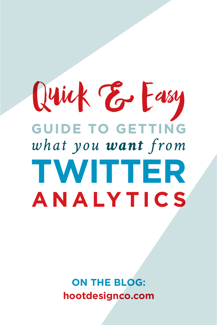 The ultimate quick and easy guide to getting what you want from Twitter analytics. Save for those times when you're in a hurry and need to get a sense of how effective you are on Twitter in 60 seconds or less | Hoot Design Co.