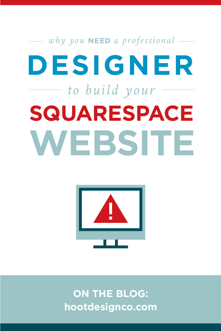 Why you need a designer to build your Squarespace website | Hoot Design Co.