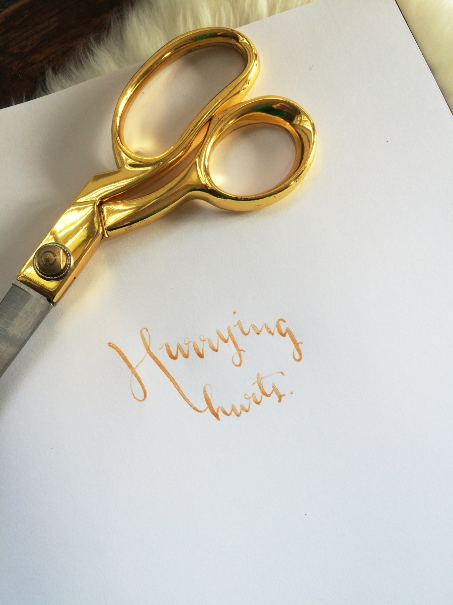 Hurrying hurts. A handlettered reminder. | Hoot Design Co.