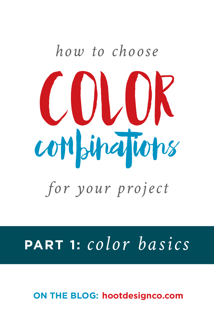 There's a misconception that when it comes to combining colors some people just have it and others are out of luck. Like you're born with a special color-combo superpower or something. Totally false! This guide is an introduction for any project – from painting a room to designing materials for your business, an essential foundation to color theory starts with the basics! | Hoot Design Co.