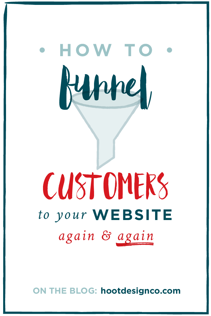 What's the ultimate goal of your online outreach? SALES, OF COURSE. Here's how to funnel customers to your website and nail those sales again and again. #blogging | Hoot Design Co.