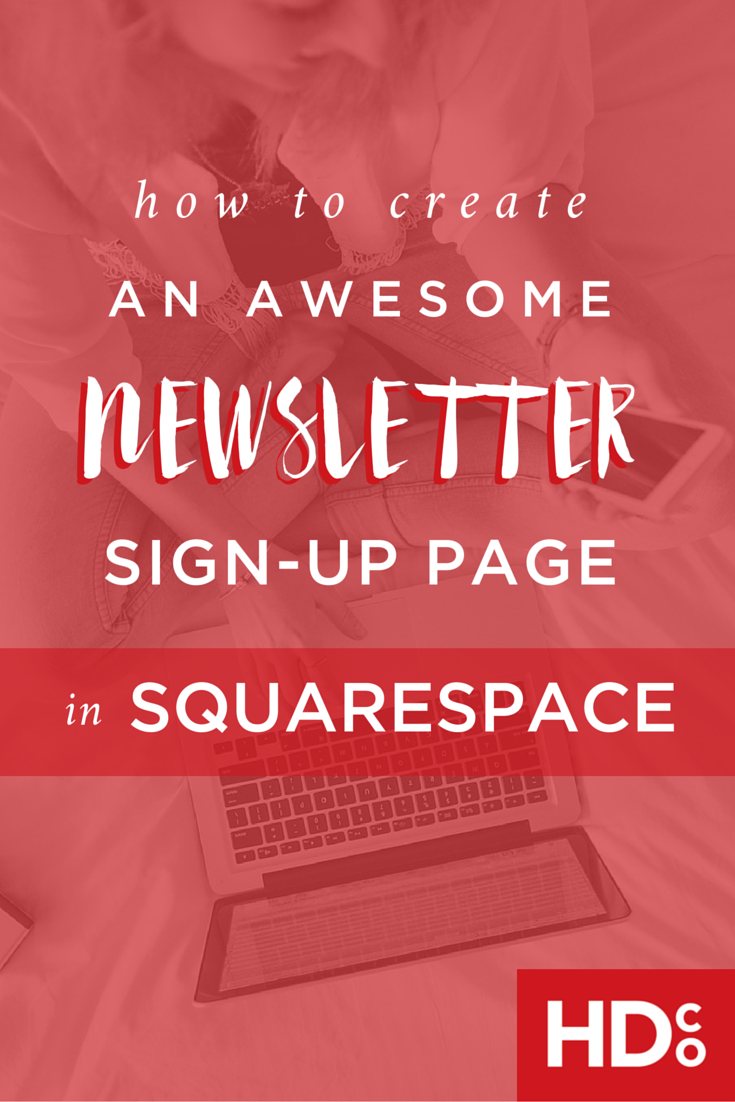 Getting newsletter signups can be tricky, but this tips is a big helper. For email marketing or newsletter marketing, Squarespace is awesome. This clever strategy is great to add to your newsletter bag of tricks. Click through to read now or pin for later! | Hoot Design Co.