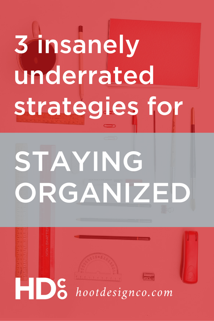 These organization tips are insanely underrated. These three tried and true tips for organizing your life and business are the three most helpful things I ALWAYS recommend. Pin for later or click through to read now! | Hoot Design Co.