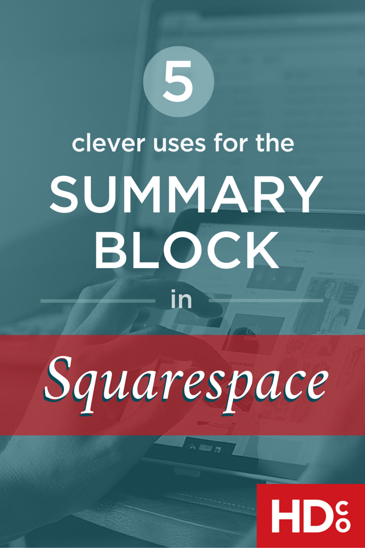 Easy ideas for using the summary block in Squarespace websites. Every Squarespace template has summary blocks, and they're easy to incorporate. These clever uses for the summary block in Squarespace designs are the fixes to some common problems in Squarespace. Click to read or pin for later! | Hoot Design Co.