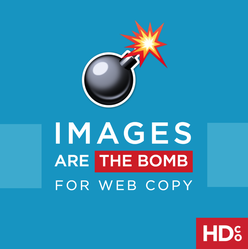 Images: totally the bomb for web copy and blogging.