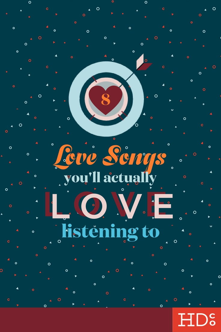 A Valentine's playlist that doesn't suck. These love songs are songs you'll actually love listening to! | Hoot Design Co.