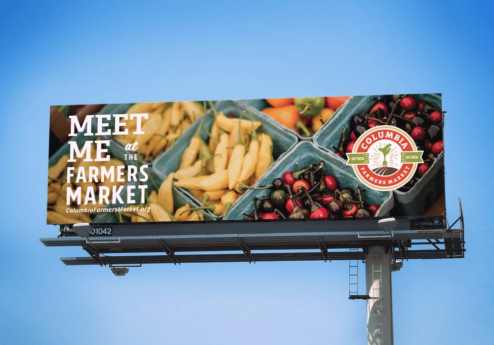 Advertising for Columbia Farmer's Market – Billboard