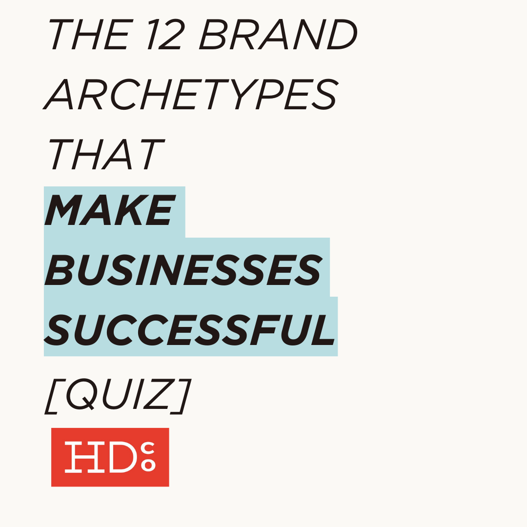 The 12 Brand Archetypes That Make Businesses Successful [Quiz