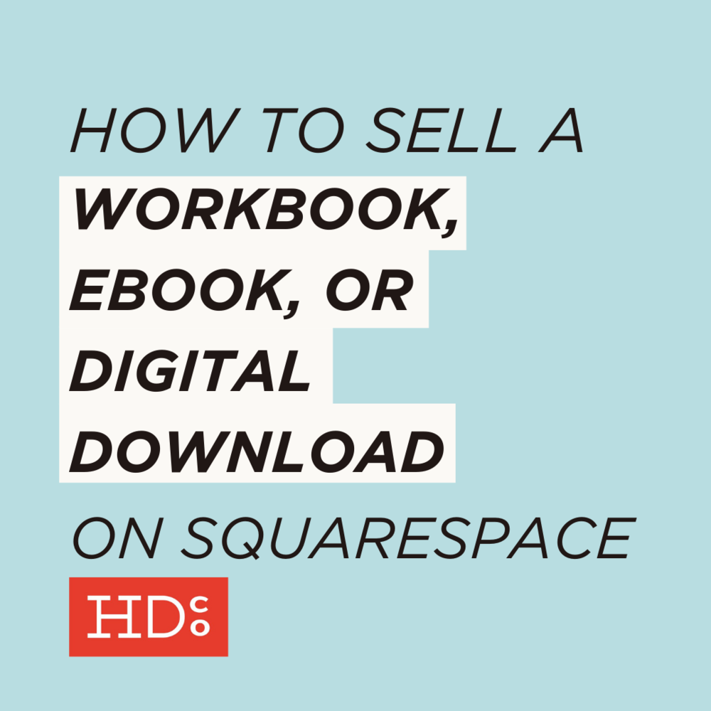 How to Sell a Workbook, Ebook, or Digital Download in Squarespace ...