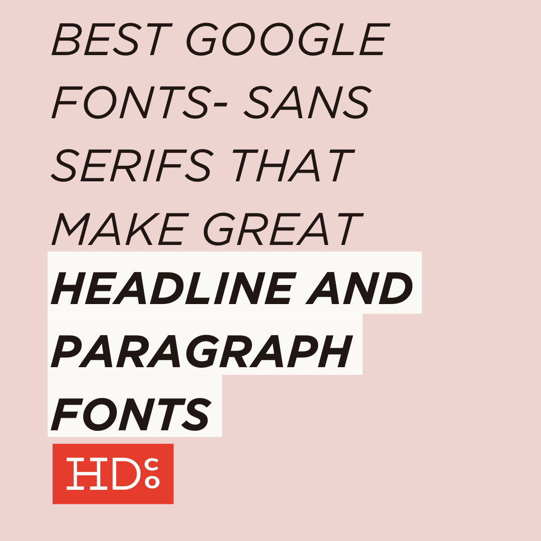 best google fonts sans serifs that make great headline and