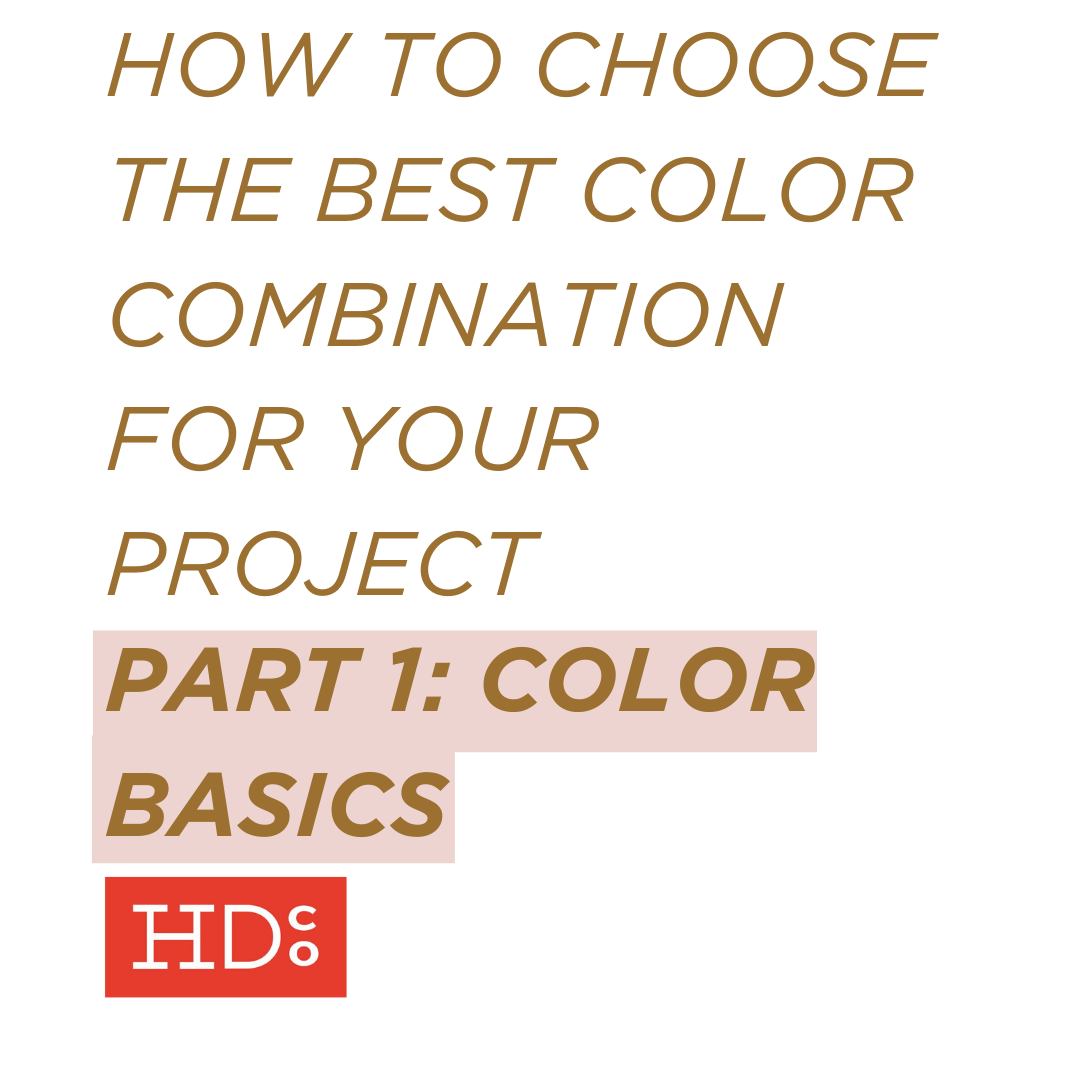 how to choose the best color combination for your project part 1
