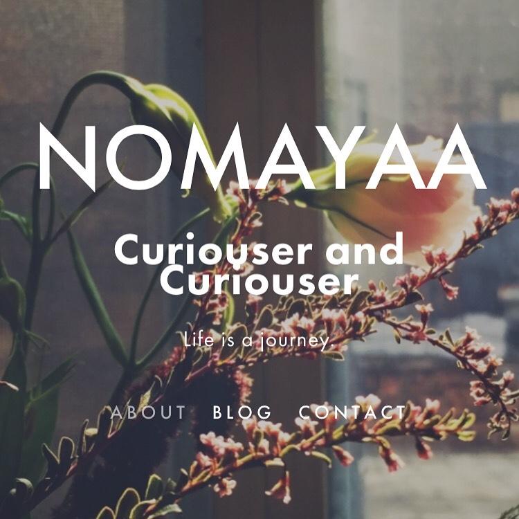 www.nomayaa.com Be Curious
