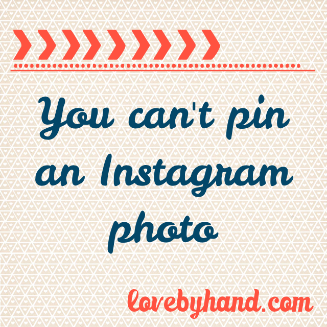 importance of blogging: you can't pin an instagram photo