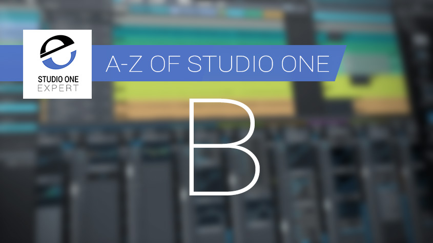 A-Z-of-Studio-One-B