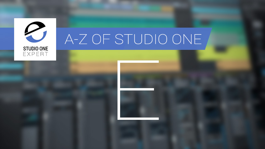 A-Z-of-Studio-One-E.jpg