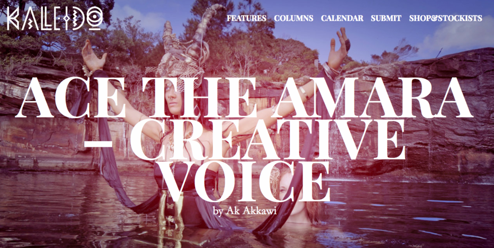 Ace the Amara, Kaleido Magazine Feature