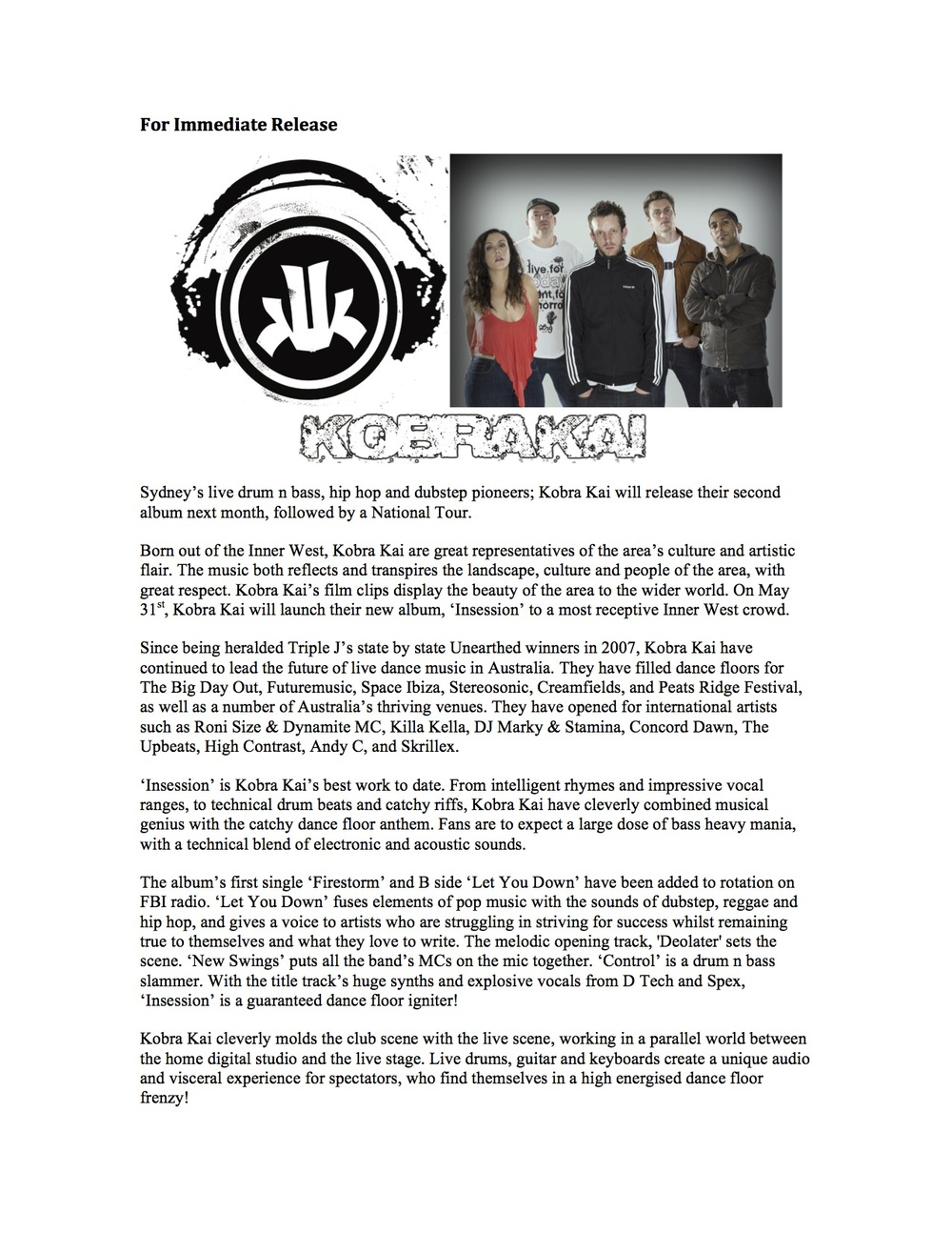 Press Release by Ace the Amara, created for Kobra Kai (Australian band). 2013.