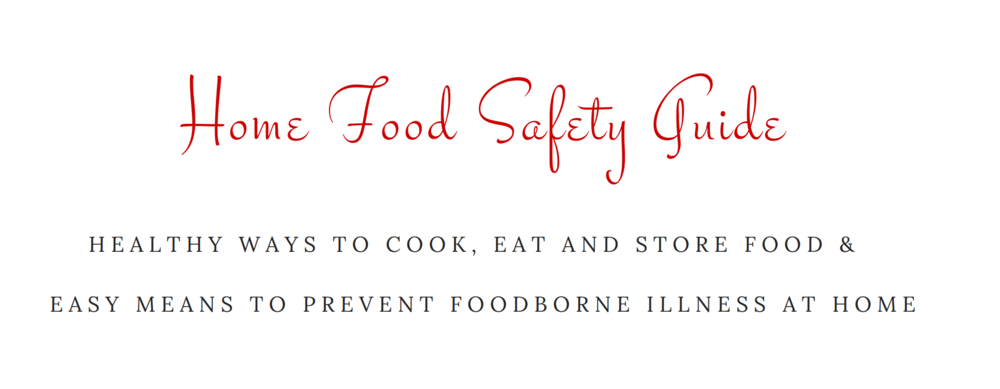 If you would like to receive a copy of LIVING BETTER by laura's Home Food Safety Guide please subscribe  BELOW.  You will receive a confirmation email and a link to download the e-book.