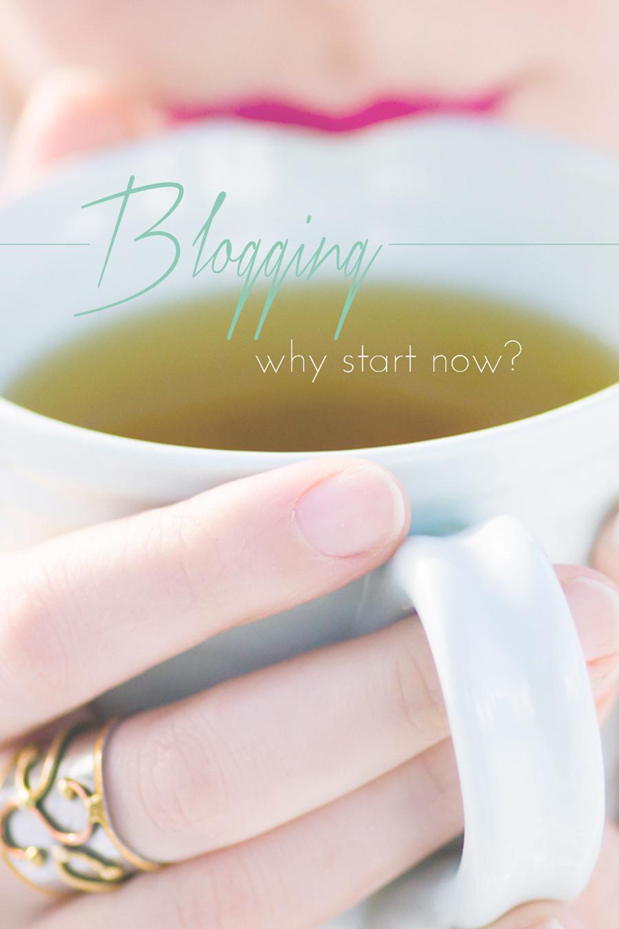 Blogging-whystartnow.jpg