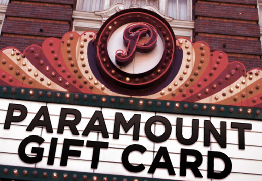 $15 Gift Card |  Paramount Theatre