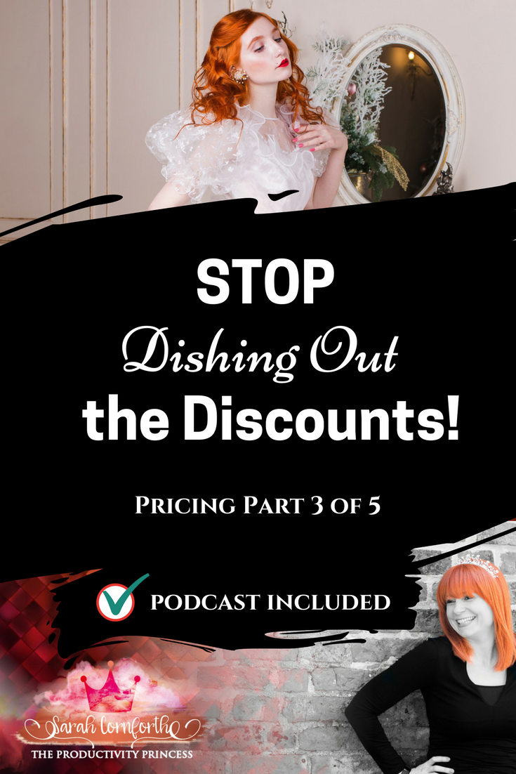 Pricing and Productivity - Part 3 - Stop Dishing Out the Discounts