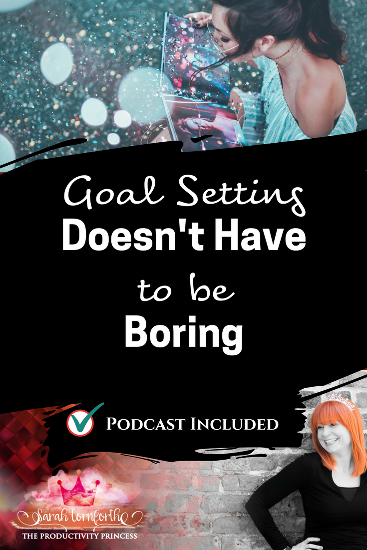 Goal Setting Doesn't Have to be Boring