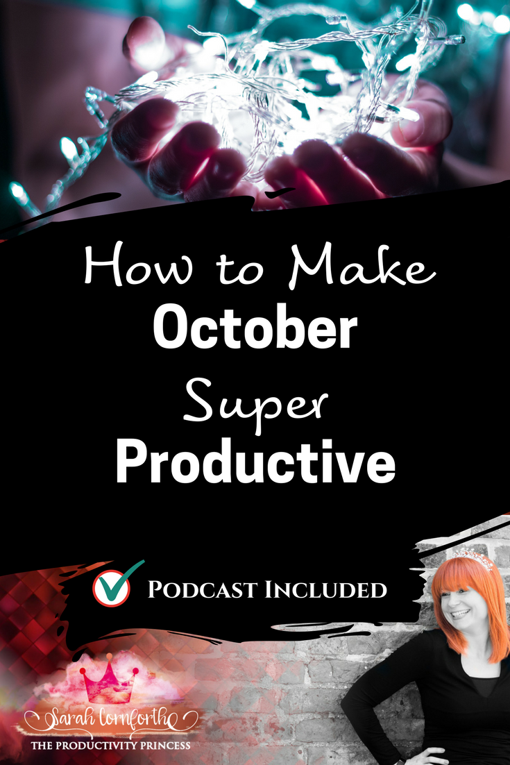 How to Make October Super Productive