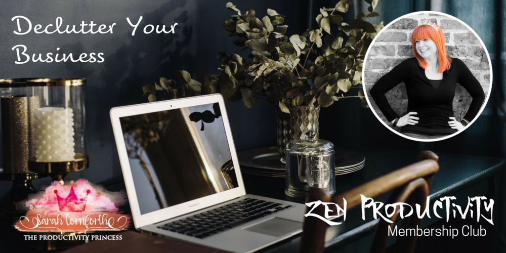 Zen Productivity Membership Club - Decluttering your Business