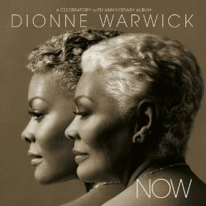 Dionne Warwick- Now.jpg