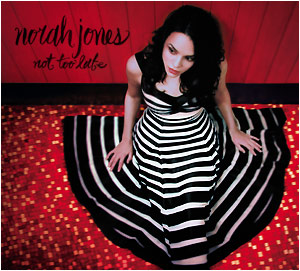 Norah Jones Not Too Late.png