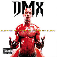 DMX Flesh Of My Flesh.jpg