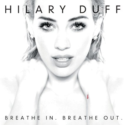 HilaryDuffBreatheIn,BreatheOut.jpg