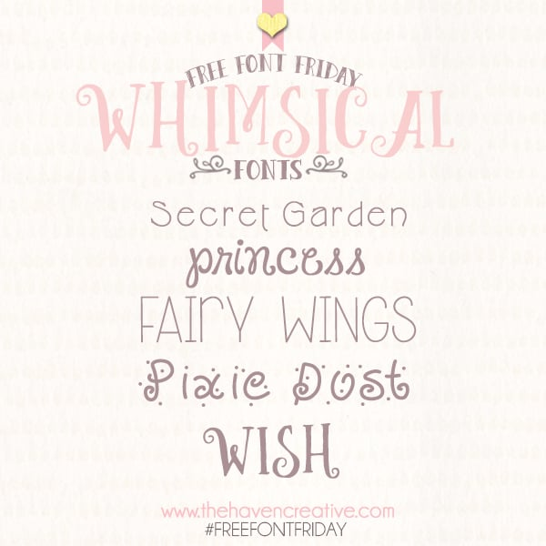 Free Font Friday Whimsical Fonts Haven Creative