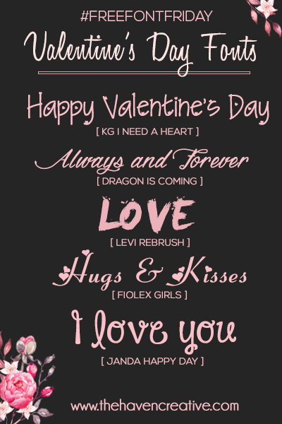 Free Font Friday Valentine S Day Fonts Haven Creative