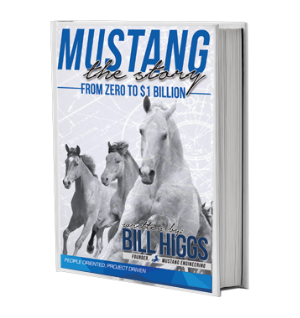 Mustang: The Story by: Bill Higgs - Now Available www.mustangthestory.com