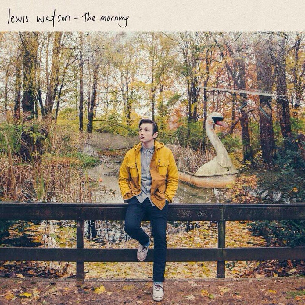 Lewis Watson - The Morning