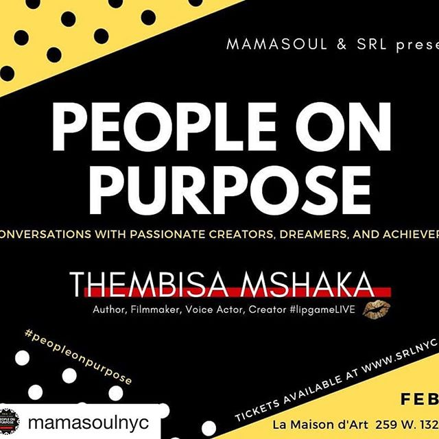 Join us this coming Sat. Feb. 16th 4-6PM,  #inspiration  #connection #information  PEOPLE ON PURPOSE conversation series  Join SRL and founder @mamasoulnyc in conversation with creative, solopreneur, author, mother and overall boss who is living and working on purpose, THEMBISA MSHAKA! (@officiallipgame )/ SoulTrain afterparty - PEOPLE ON PURPOSE is a conversation series with creative arts industry professionals who are LIVING and WORKING on purpose. From either an external force or internal urge they have answered the call to LIVE THEIR BEST LIFE!  A career that has spanned decades and from the west to east coasts. Ms. Mshaka is a lover of words of has aptly used them to craft corporate marketing campaigns for BET Networks, advertising copy for SONY Music Entertainment, rap editor for music industry trade publication Gavin report. And along the way she's won an award or two. She is currently celebrating the twenty-fifth anniversary of her super skilled laden campaign for ever classic album, The Miseducation of Lauryn Hill.  There is so much to talk about...join us and the conversation on Saturday, February 16th. Tickets available at srlnyc.com  #PeopleOnPurpose #thembisa25 #lipgamelive #womenentrepreneurs #womeninadvertising  #WomeninHipHop  #womeninbusiness #voiceactor#lamaisondartny