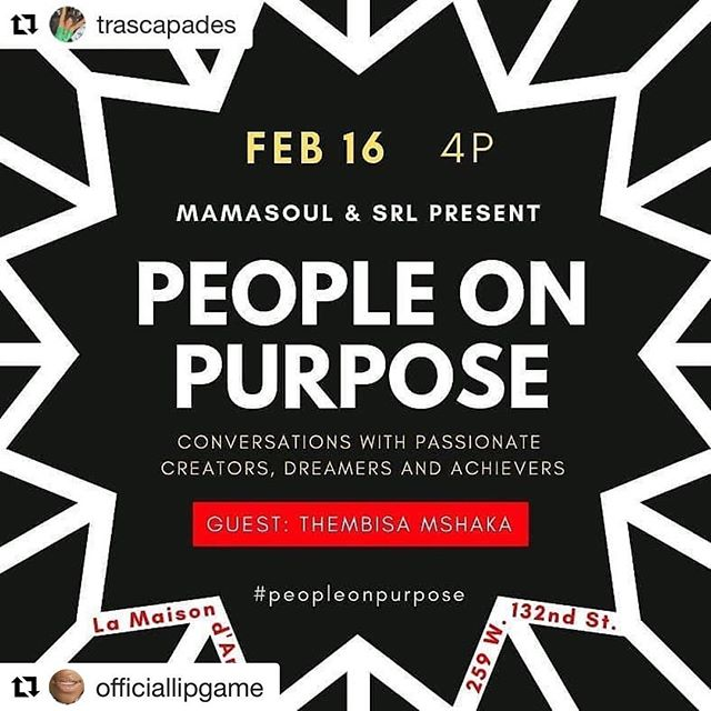 "#foknf on soon today! Still time to get your way to @lamaisondartny  for a great talk show and afterparty. Radio show recording 2-4pm. Talk show Starts @4pm, after party @ 6pm ... don't miss this POWERFUL EVENT! ・・・ Thank you @trascapades @mamasoulnyc @srl_nyc @lamaisondartny I CANNOT WAIT TO KI-KEE ABOUT THE CREATIVE GAME TUHDAY!#putyourdreamsfirst #blackcreativesmatter #womensupportingwomen #Repost @trascapades (@get_repost) ・・・ 👏🏿🎙#ArtIsAWeapon Today @srl_nyc Presents ""People on Purpose"" with #author #voiceactor #creativeforce #ThembisaMshaka  @officiallipgame in conversation with host  @mamasoulnyc - 4PM at @lamaisondartny in #Harlem. Tickets: www.srlnyc.com/events ____________________ Reposted from @srl_nyc -  We only get one life... How do we want to live it?  MamaSoul and SRL present PEOPLE ON PURPOSE  PEOPLE ON PURPOSE is a conversation series with creative arts industry professionals who are LIVING and WORKING on purpose. From either an external force or internal urge they have answered the call to LIVE THEIR BEST LIFE!  PEOPLE ON PURPOSE host Monica ""MamaSoul"" Williamson gets it poppin' with Thembisa Mshaka, filmmaker, voice actor, author of ""Put Your Dreams First: Handle Your [Entertainment] Business"" (Business Plus, Hachette Book Group). A career that has spanned decades and from the west to east coasts, Ms. Mshaka is a lover of words and has aptly used them to craft corporate marketing campaigns for BET Networks, and advertising copy for SONY Music Entertainment, and rap editor for music industry trade publication Gavin Report.  Plus Ms. Mshaka is a serious lip gloss enthusiast and creator of LipgameLIVE. #BlackCreatives #Passion #Purpose #CreativeArts  #peopleonpurpose #thembisa25 #lipgamelive #womenauthors #womeninmedia #womeninadvertising #womeninmusic #womeninhip #lamaisondart #TraScapades #ArtIsAWeapon"