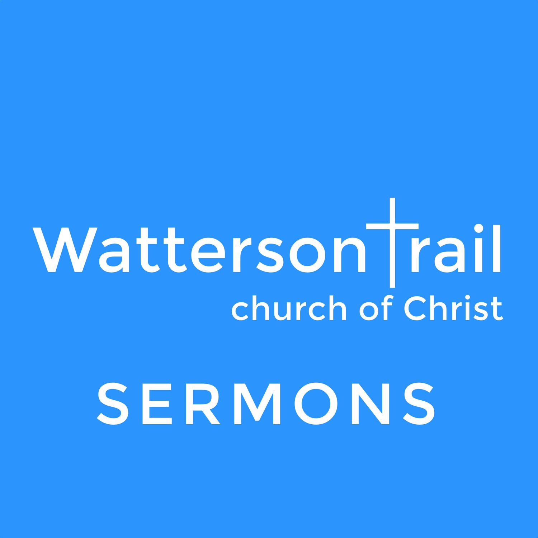 Watterson Trail Sermons